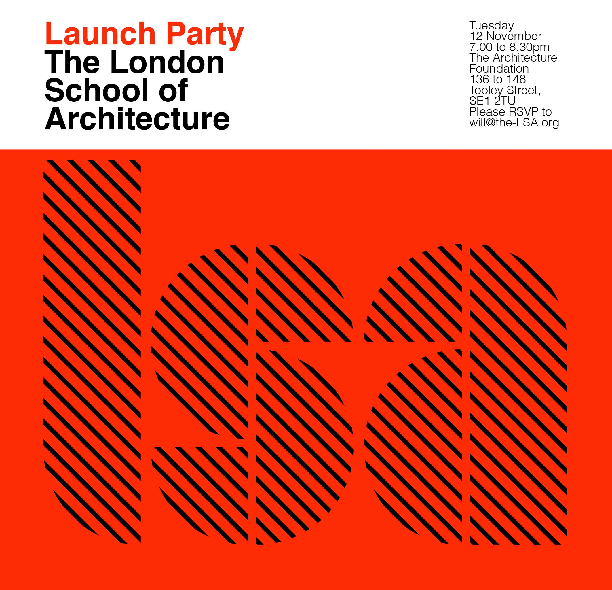 Fig. 19. Invitation to the LSA launch party at the Architecture Foundation, hosted by Sarah Ichioka.